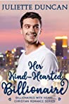 Her Kind-Hearted Billionaire (The Billionaires with Heart #1)