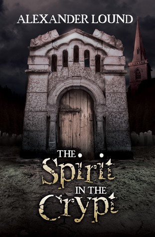 The Spirit in the Crypt (Jonny Roberts, #1)