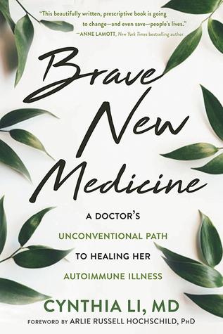 Brave New Medicine by Cynthia Li