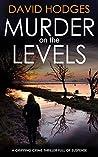 Murder On The Levels (Detective Kate Hamblin Mystery, #1)