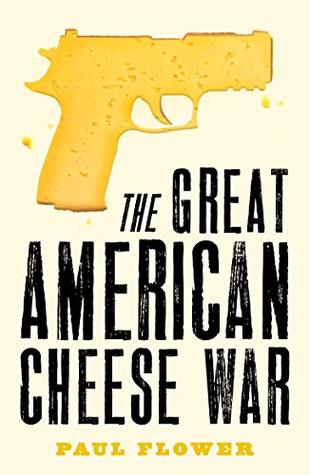 The Great American Cheese War