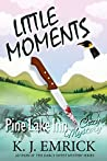 Little Moments (Pine Lake Inn Cozy Mystery Book 9)