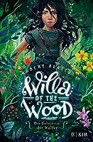 Willa of the Wood: Das Geheimnis der Wälder (Willa, #1)