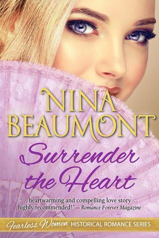 Surrender the Heart (Fearless Women Historical Romance Series Book 5)