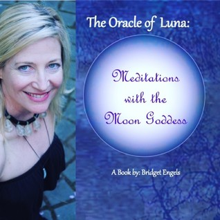 The Oracle of Luna: Meditations with the Moon Goddess (Volume #1) Audiobook