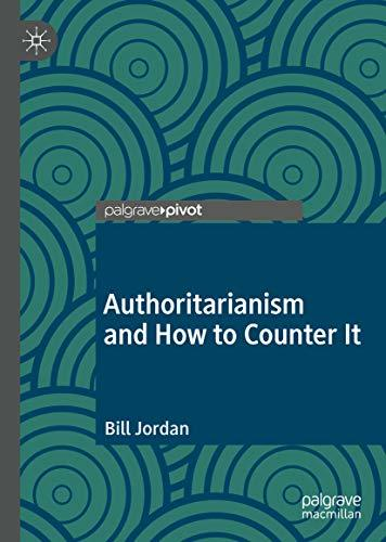 Authoritarianism And How To Counter