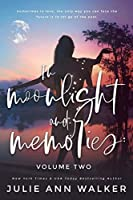 In Moonlight and Memories (In Moonlight and Memories, #2)