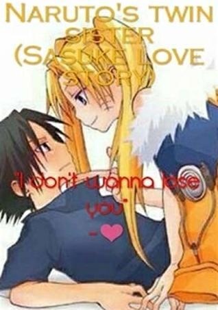 Naruto Twin Sister (Sasuke Love Story)