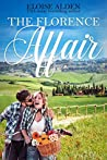 The Florence Affair: A Clean and Wholesome Romantic Comedy (The Wandering Billionaires Book 2)