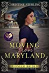 Moving from Maryland (The Pioneer Brides of Rattlesnake Ridge Book 3)