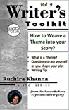 How to Weave a Theme into your Story (TBC Writer's Toolkit Series Book 9)