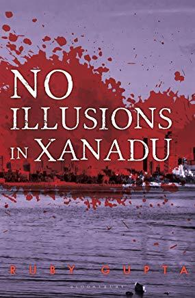 No Illusions in Xanadu by Ruby Gupta