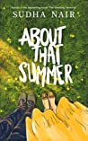 About That Summer (The Menon Women, #3)