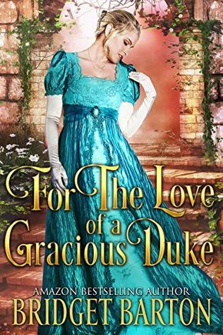 For the Love of a Gracious Duke
