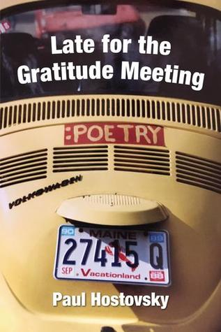 Late for the Gratitude Meeting