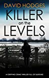 Killer on the Levels (Detective Kate Hamblin Mystery, #4)