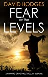 Fear on the Levels (Detective Kate Hamblin Mystery, #3)