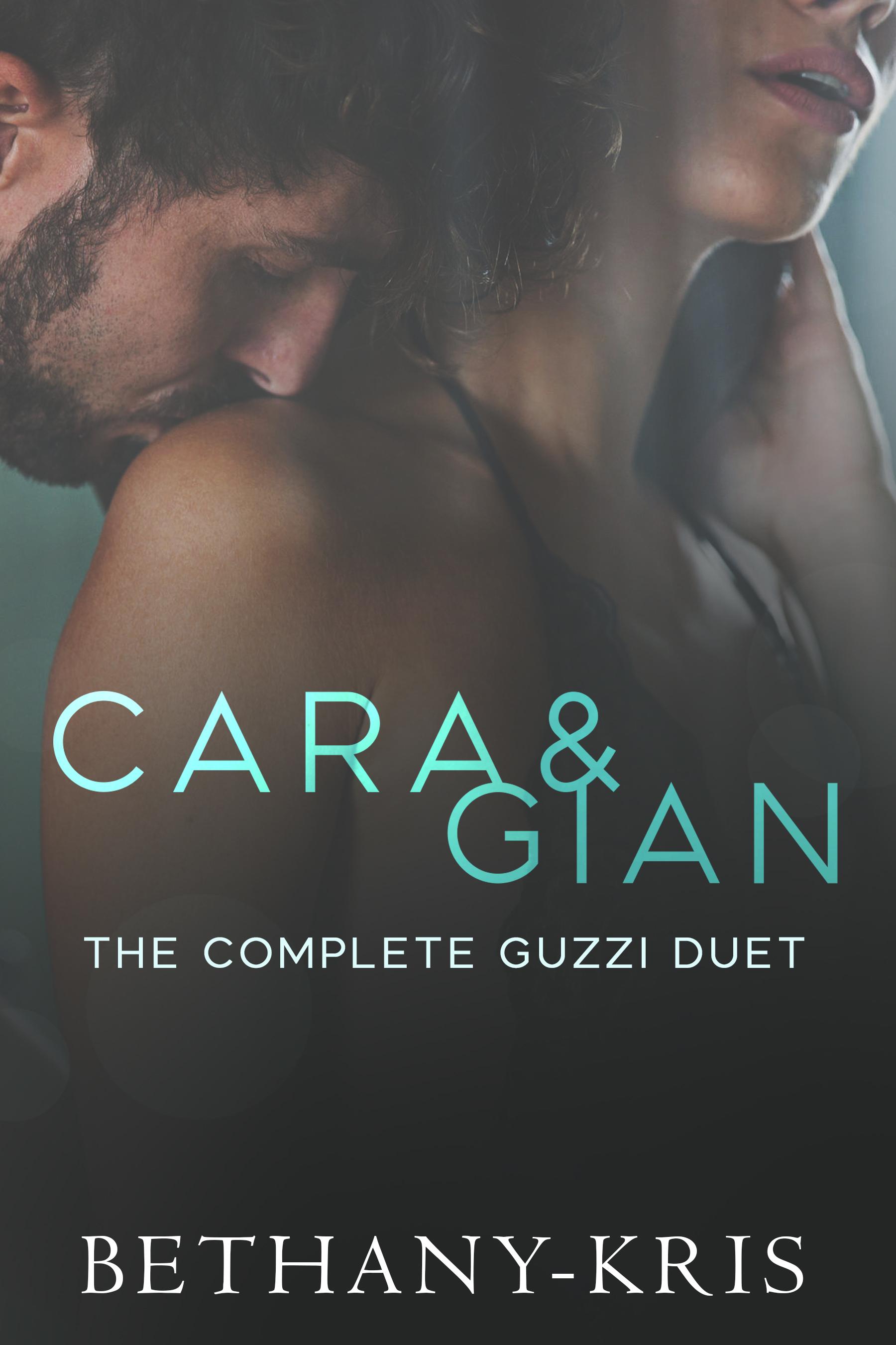Bethany-Kris - Cara & Gian The Complete Guzzi Duet