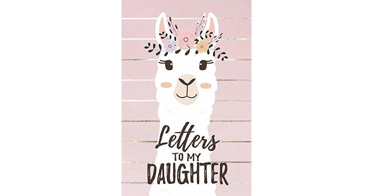 Letters To My Daughter: Llama Mom Daughter Journal Memory