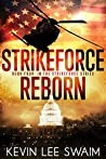 StrikeForce Reborn (Project StrikeForce #4)