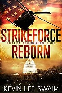 StrikeForce Reborn (Project StrikeForce #4)