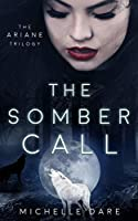 The Somber Call