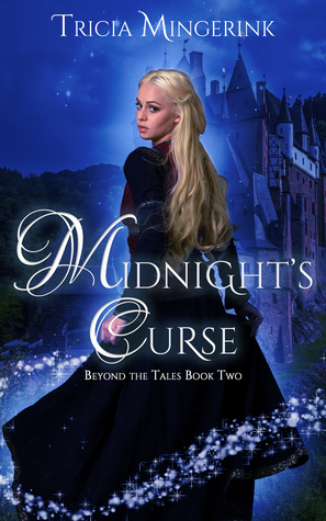 Midnight's Curse: A Cinderella Retelling (Beyond the Tales, #2)