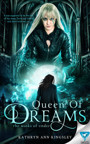 Queen of Dreams (The Masks of Under #3)