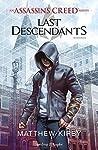 Assassin's Creed. Last descendants
