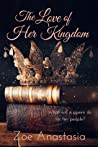 The Love of Her Kingdom