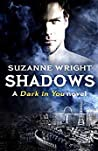 Shadows (Dark in You, #5)