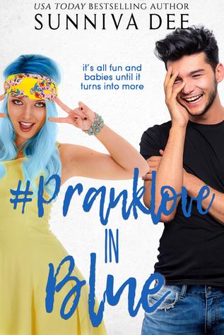 #PrankLove in Blue (#LovePranks, #3)