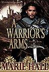 A Warrior's Arms (Worship #1-5)