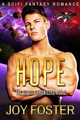 Hope: A Sci-Fi Alien Abduction, Romance, Action, Adventure