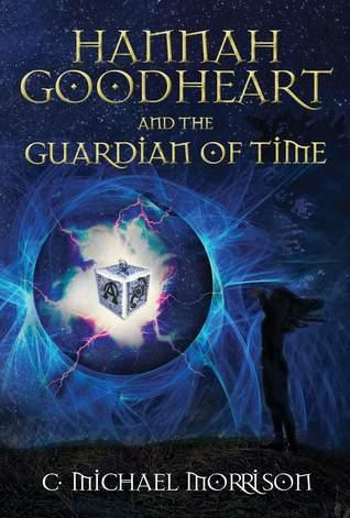 Hannah Goodheart and the Guardian of Time (Hannah Goodheart, #1)