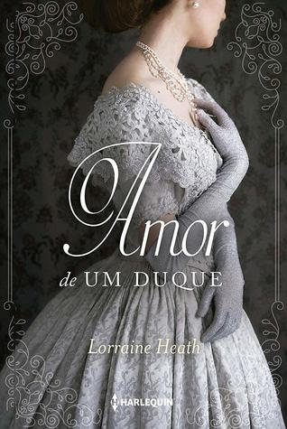 O Amor de um Duque (Sins for All Seasons, #2)