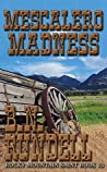 Mescalero Madness: Rocky Mountain Saint