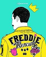 Freddie Mercury: Uma Biografia