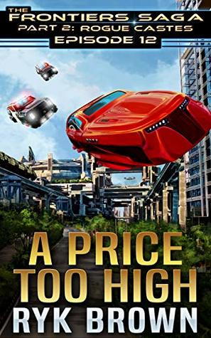 A Price Too High by Ryk Brown