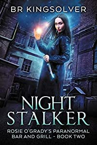 Night Stalker (Rosie O'Grady's Paranormal Bar and Grill, #2)