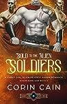 Sold To The Alien Soldiers (Rogue Aurelians, #3)