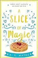 A Slice of Magic (The Magic Pie Shop, #1)