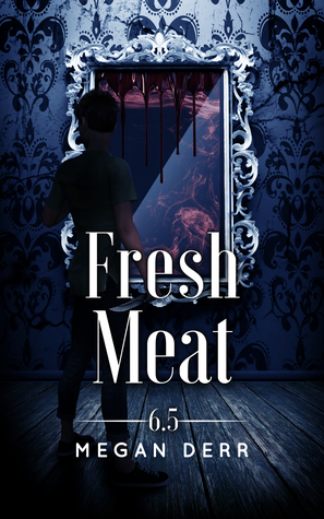 Fresh Meat (Dance with the Devil #6.5)