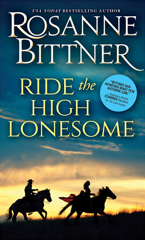 Ride the High Lonesome (Outlaw Trail, #1)
