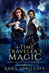 The Time Traveler's Magic (The Magic Bound Saga #1)