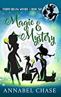 Magic & Mystery (Starry Hollow Witches)