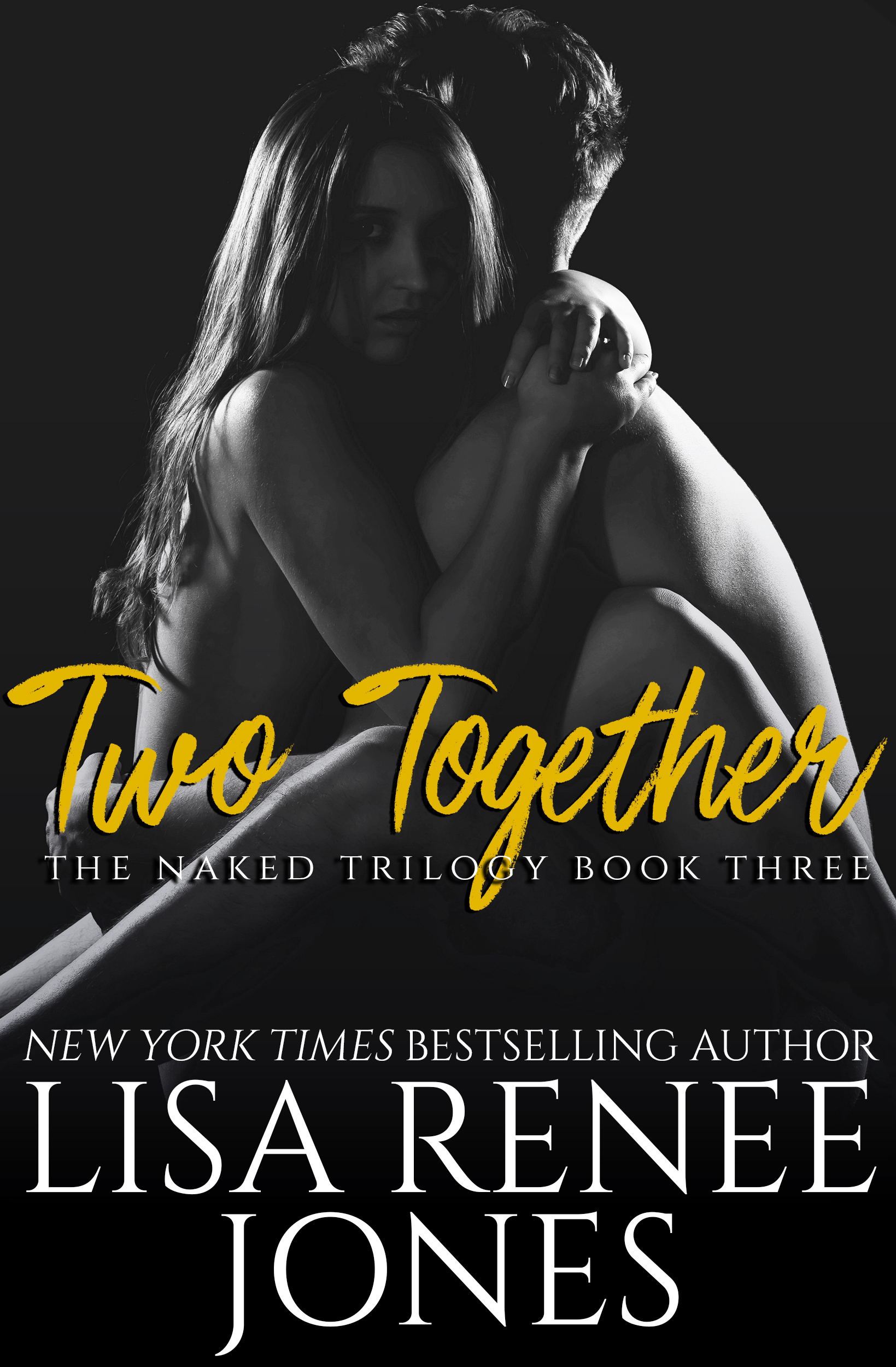 Lisa Renee Jones - Naked Trilogy 3 - Two Together