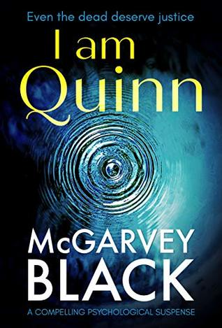 I am Quinn by McGarvey Black
