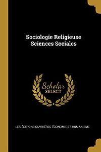 Sociologie Religieuse Sciences Sociales