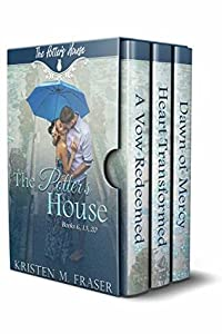 The Potter's House Books 6, 13 & 20: Stories of Hope, Redemption & Second Chances